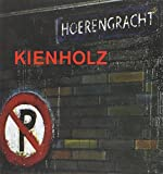 img - for Kienholz, The Hoerengracht book / textbook / text book