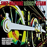 Steam by Soft Machine Legacy (2007-08-21)