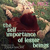 The Self Importance of Lesser Beings: 13 Shades of Red | S. A. Price, Stella Price, Audra Price