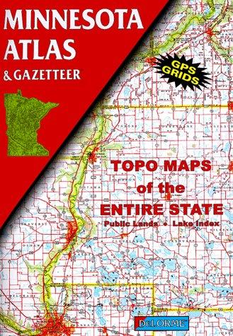 Minnesota Atlas & Gazetteer (State Atlas & Gazetteer)