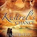 Kestrel's Chance Audiobook by Harper Fox Narrated by James Arden