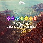7 Chakras Ultimate Guided Meditation: Solfeggio Frequencies 576 Hz 456 Hz, Tibetan Healing Balancing Meditation, Sacred Mant