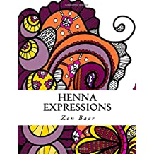 Henna Expressions: Coloring book for Adults