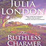 The Ruthless Charmer | Julia London