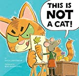 img - for This Is NOT a Cat! book / textbook / text book