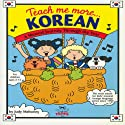 Teach Me More Korean Audiobook by Judy R Mahoney Narrated by Jung-hi Lee
