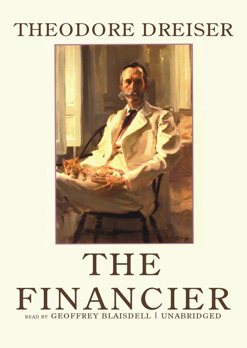 Download The Financier (Trilogy of Desire, Book 1) ebook