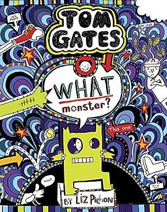 Tom Gates 15: What Monster? (English Edition) eBook: Pichon, Liz ...