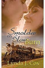 Smolder on a Slow Burn Paperback
