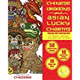 RELAXING Adult Colouring Book: Chinese Dragons and Asian Lucky Charms