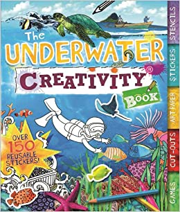 The Underwater Creativity Book Games Cut Outs Art Paper Stickers And Stencils Books Amazoncouk Moira Butterfield 9781438005461
