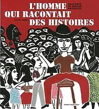 L'homme qui racontait des histoires : Gravures du Sertão brésilien par Pascal Baneux
