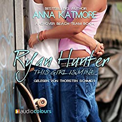 Ryan Hunter - This Girl Is Mine (Grover Beach Team 2)