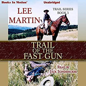 Trail of the Fast Gun Audiobook