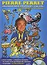 Chansons pour Enfants de 5 à 95 ans par Perret