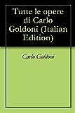 Tutte le opere di Carlo Goldoni