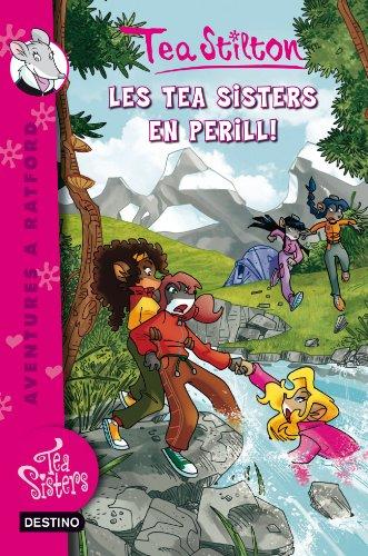 3. Les Tea Sisters en perill (TEA STILTON. AVENTURES A RATFORD Book 203) (Catalan - Tea 203