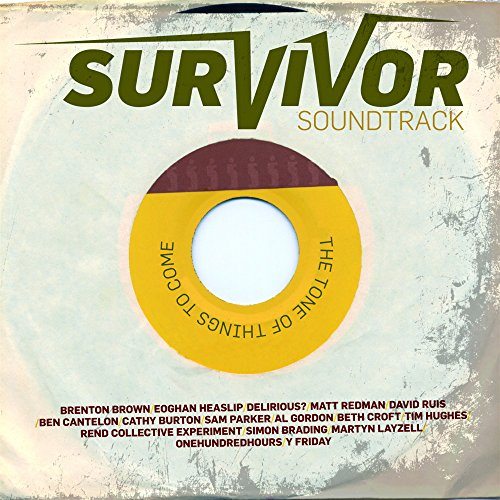 Survivor Soundtrack - The Tone...