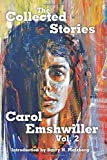 img - for The Collected Stories: Vol. 2 (The Collected Stories of Carol Emshwiller) (Volume 2) book / textbook / text book
