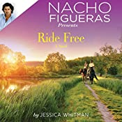 Nacho Figueras Presents: Ride Free | Jessica Whitman