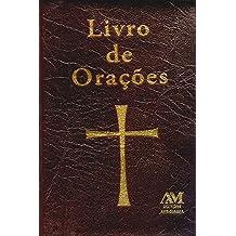 Livro de orações: Orações para todos os momentos de sua vida