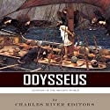 Legends of the Ancient World: Odysseus Audiobook by  Charles River Editors Narrated by Sallie Downing