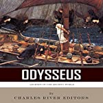 Legends of the Ancient World: Odysseus |  Charles River Editors