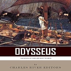 Legends of the Ancient World: Odysseus Audiobook