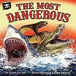 The Most Dangerous   Terri Fields