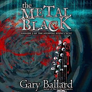 The Metal Black Audiobook