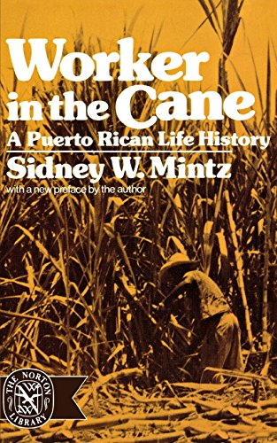 Worker in the Cane: A Puerto Rican Life History