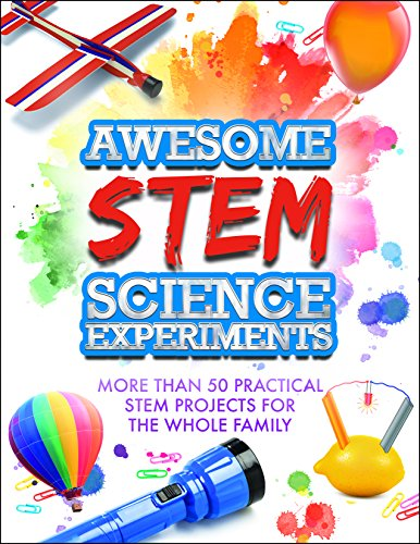 Awesome Stem Science Experiments More Than 50 Practical