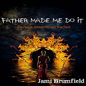 Father Made Me Do It Audiobook