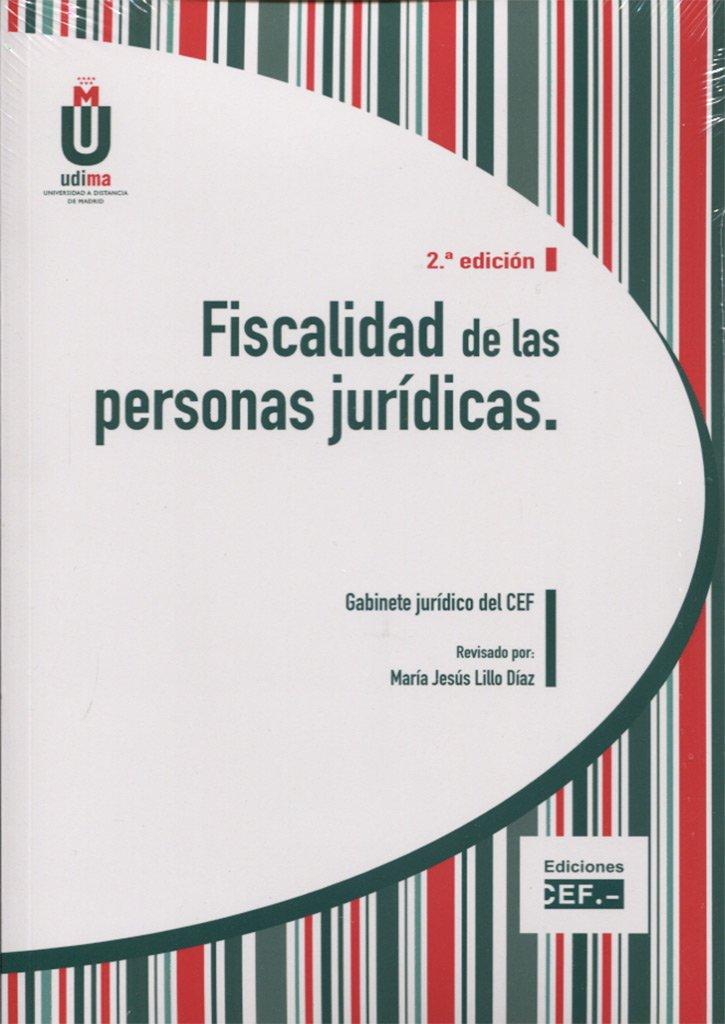 FISCALIDAD DE LAS PERSONAS JURIDICAS: Amazon.es: MARIA JESUS LILLO DIAZ: Libros