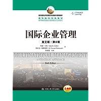 教育部经济管理类双语教学课程教材·国际商务经典教材:国际企业管理(英文版)(第6版)
