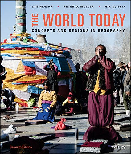 (The World Today: Concepts and Regions in Geography, 7th Edition)