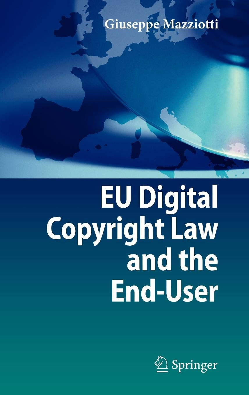 EU Digital Copyright Law and the End-User by Springer