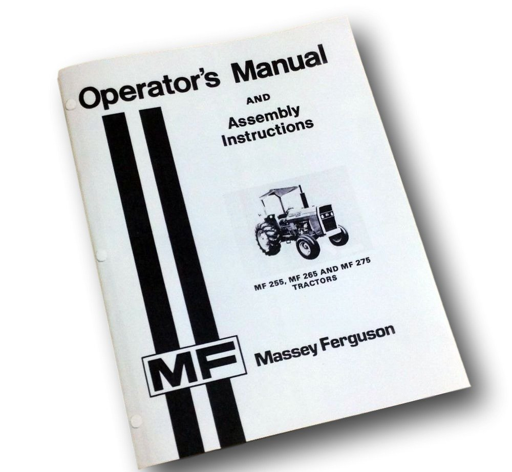 Amazon.com: Massey Ferguson MF 255 265 275 Tractor Operators Owners Manual  Assembly Lube: Industrial & Scientific
