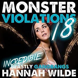 Monster Violations 18: Incredible Beastly Group Encounters Audiobook