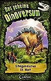 Das geheime Dinoversum - Stegosaurus in Not: Band 7