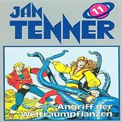 Angriff der Weltraumpflanzen (Jan Tenner Classics 11)