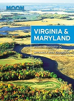 Moon Virginia & Maryland: Including Washington DC (Moon Handbooks)