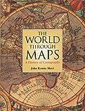 The World Through Maps, John Rennie Short, 1552978117