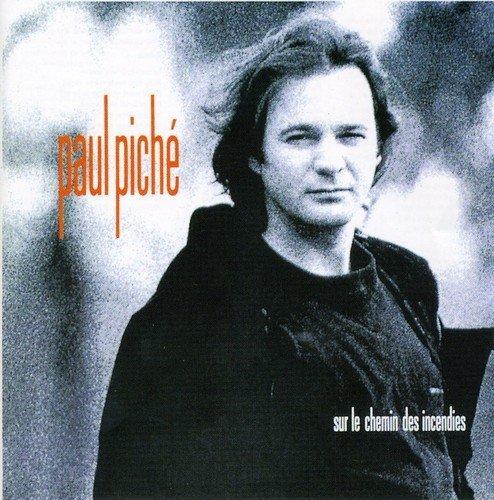 Sur Le Chemin Des Incendies by Paul Piche (2004-10-18)