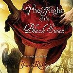 The Flight of the Black Swan: A Bawdy Novella | Jean Roberta