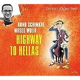 Highway to Hellas (Edition Humorvolle Unterhaltung) (Edition Humorvolle Unterhaltung 2014)
