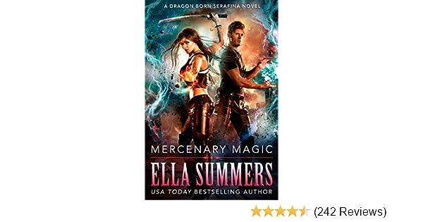 Mercenary Magic Dragon Born Serafina Book 1 Kindle Edition By