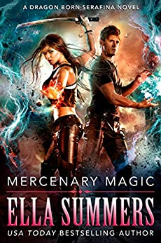 Mercenary Magic Dragon Born Serafina ebook