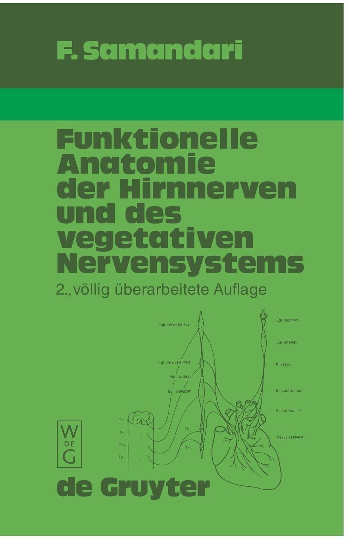 Funktionelle Anatomie der Hirnnerven und des vegetativen ...