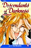 Descendants of Darkness: Yami no Matsuei, Vol. 4